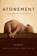 Atonement: Jewish and Christian Origins Hardback