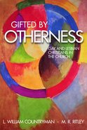 Gifted By Otherness Paperback