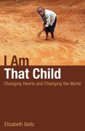 I Am That Child Paperback