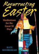 Resurrecting Easter Paperback