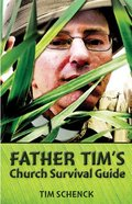 Father Tim's Church Survival Guide Paperback