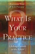 What is Your Practice? Paperback