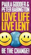Love Life Live Lent (Single Adult/youth Booklet) Paperback