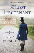 The Lost Lieutenant (#01 in Serendipity & Secrets Series) Paperback
