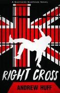 Right Cross (#03 in Shepherd Suspense Series) Paperback