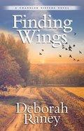 Finding Wings (A Chandler Sisters Novel Series) Paperback