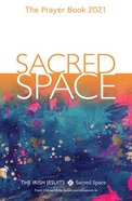 Sacred Space: The Prayer Book 2021 Paperback