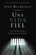 Una Vida Fiel (One Faithful Life, Spanish Edition) eBook