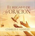 Regalo De La Oracin, El eBook