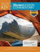 KJV Standard Lesson Commentary 2021-2022 (Kjv Standard Lesson Commentary Series) Paperback
