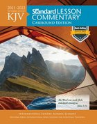 KJV Standard Lesson Commentary 2021-2022 (Kjv Standard Lesson Commentary Series) Hardback
