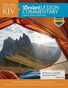 KJV Standard Lesson Commentary Large Print Edition 2021-2022 (Kjv Standard Lesson Commentary Series) Paperback