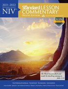 NIV Standard Lesson Commentary Deluxe Edition 2021-2022 (Niv Standard Lesson Commentary Series) Paperback