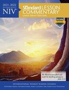 NIV Standard Lesson Commentary Large Print Edition 2021-2022 (Niv Standard Lesson Commentary Series) Paperback