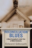 Reconciliation Blues Paperback