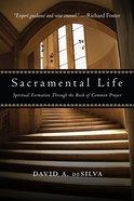 Sacramental Life Paperback