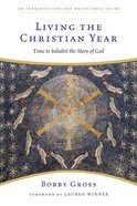 Living the Christian Year Paperback