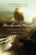 This Sacred Moment Paperback