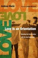 Love is An Orientation Paperback