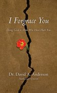 Forgrace You, I Paperback