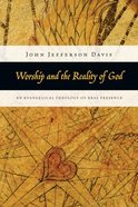 Worship and the Reality of God Paperback