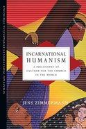 Incarnational Humanism Paperback