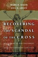 Recovering the Scandal of the Cross Paperback