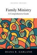 Family Ministry (Second Edition) Hardback