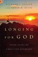 Longing For God Paperback