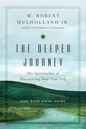 The Deeper Journey (With Study Guide) Paperback