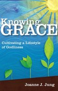 Knowing Grace Paperback
