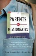 Parents of Missionaries Paperback