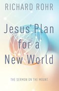 Jesus Plan For a New World Paperback
