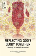 Reflecting God's Glory Together Paperback