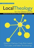 Local Theology For the Global Church Paperback