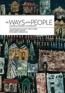 The Ways of the People: A Reader in Missionary Anthropology Paperback