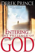 Entering the Presence of God Paperback