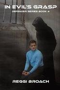 In Evil's Grasp (#04 in The Defender Series) Paperback