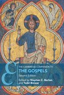 The Cambridge Companion to the Gospels (2nd Edition) Paperback