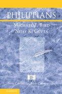 Philippians (New Cambridge Bible Commentary Series) Paperback