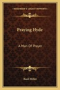 Praying Hyde Paperback