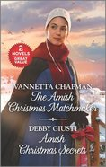 The Amish Christmas Matchmaker/Amish Christmas Secrets (Love Inspired 2 Books In 1 Series) Mass Market