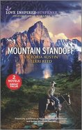 Mountain Standoff (Rocky Mountain Showdown/Buried Mountain Secrets) (Love Inspired Suspense 2 Books In 1 Series) Mass Market