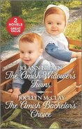 The Amish Widower's Twins\The Amish Bachelor's Choice (Love Inspired 2 Books In 1 Series) Mass Market