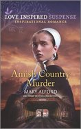 Amish Country Murder (Love Inspired Suspense Series) Mass Market