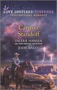 Canyon Standoff (Canyon Under Siege/Missing in the Wilderness) (Love Inspired Suspense 2 Books In 1 Series) Mass Market