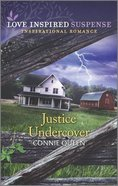 Justice Undercover (Love Inspired Suspense Series) Mass Market