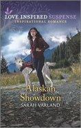 Alaskan Showdown (Love Inspired Suspense Series) Mass Market