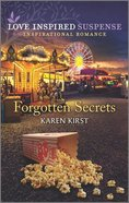 Forgotten Secrets (Love Inspired Suspense Series) Mass Market