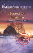Hunted For Christmas (Love Inspired Suspense Series) Mass Market